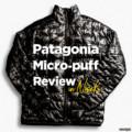 パタゴニアのマイクロ・パフ・ジャケットを冬のニセコでレビュー!